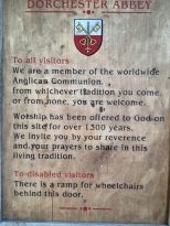 Sign at the entrance of Dorchester Abby Church - although it was strange that the church was closed.